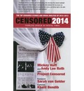 Censored: Fearless Speech in Fateful Times; the Top Censored Stories and Media Analysis of 2012-13 2014