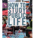 How to Study Public Life: Methods in Urban Design