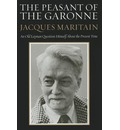 The Peasant of the Garonne: An Old Layman Questions Himself about the Present Time