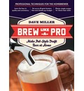 Brew Like a Pro: Make Pub-style Draft Beer at Home