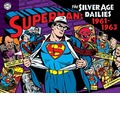 Superman: 1961-1963 v. 2: The Silver Age Newspaper Dailies