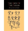 The Arts of the Sailor [Illustrated Edition]