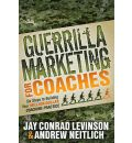 Guerrilla Marketing for Coaches