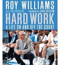 Hard Work: A Life on and Off the Court