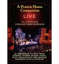 A Prairie Home Companion Live: The Complete Cinecast Performance
