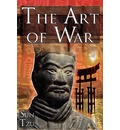 The Art of War: Sun Tzu's Ultimate Treatise on Strategy for War, Leadership, and Life