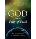 God and the Folly of Faith
