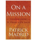 On a Mission: Lessons from St Francis de Sales
