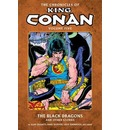The Chronicles of King Conan: Black Dragons and Other Stories Volume 5