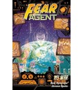 Fear Agent: My War Volume 2