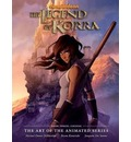 The Legend of Korra: Change Book 3: Art of the Animated Series