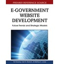 E-Government Website Development: Future Trends and Strategic Models