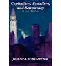 Capitalism, Socialism, and Democracy (Second Edition Text)
