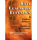Reel Character Education: A Cinematic Approach to Character Development