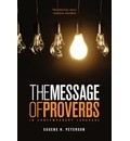 The Book of Proverbs: The Message