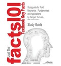 Studyguide for Fluid Mechanics: Fundamentals and Applications by Cengel, Yunus A., ISBN 9780073044651
