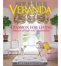 Veranda a Passion for Living: House of Style and Inspiration