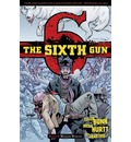 The Sixth Gun: Volume 5