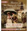 Minerva & the Taming of Annabelle: Two Regency Romances
