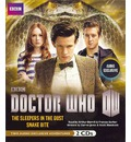 Doctor Who: The Sleepers in the Dust & Snake Bite: Two Exclusive Audio Adventures Starring the 11th Doctor
