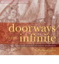 Doorways to the Infinite: The Art and Practice of Tantric Meditation