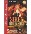 Siren Unleashed [Texas Sirens 7] (Siren Publishing Menage Everlasting)