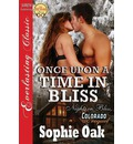 Once Upon a Time in Bliss [Nights in Bliss, Colorado Prequel] (Siren Publishing Everlasting Classic)