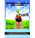 Developing and Sustaining Adult Learners