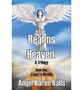 The Realms of Heaven: A Trilogy - Book One: Expect a Miracle