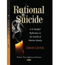 Rational Suicide: Is it Possible? Reflections on the Suicide of Martin Manley