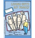 Grow: Living with My Family: A Child's Workbook about Violence in the Home