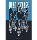 Deadly Class: Reagan Youth Volume 1