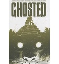 Ghosted: Volume 2