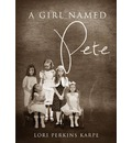 A Girl Named Pete