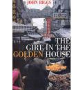 The Girl in the Golden House