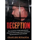 Deception: The True Story of the International Drug Plot That Brought Down Australia's Top Law Enforcer