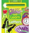 Glow and Learn: Letters