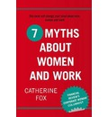 7 Myths About Women and Work