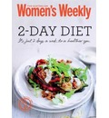 2-Day Diet: Healthy, Inspiring Meal Plans, All 500 Calories or Less