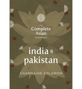 The Complete Asian Cookbook - India and Pakistan