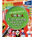Not for Parents China: Everything You Ever Wanted to Know