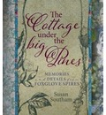 Foxglove Spires Stories and Reflections from the Cottage Under the Big Pines