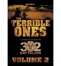 The Terrible Ones: The Complete History of 32 Battalion: Volumes 1 and 2