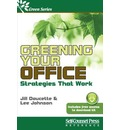 Greening Your Office: Strategies That Work