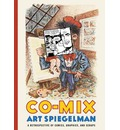 Co-Mix: A Retrospective of Comics, Graphics, and Scraps