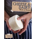 Cheese & Dairy: Made at Home