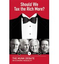 Should We Tax the Rich More?: The Munk Debate on Economic Inequality