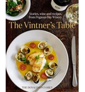 The Vintner's Table: Stories, Wine and Recipes from Pegasus Bay Winery