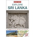 Insight Guides: Explore Sri Lanka: The Best Routes Around the City