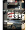 Drive: Journeys Through Film, Cities, and Landscapes